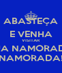 ABASTEÇA E VENHA VISITAR SUA NAMORADA NAMORADA! - Personalised Poster A4 size