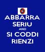 ABBARRA SERIU AND SI CODDI RIENZI - Personalised Poster A4 size