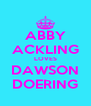 ABBY ACKLING LOVES DAWSON DOERING - Personalised Poster A4 size