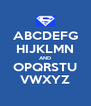 ABCDEFG HIJKLMN AND OPQRSTU VWXYZ - Personalised Poster A4 size