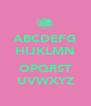ABCDEFG HIJKLMN  OPQRST UVWXYZ - Personalised Poster A4 size
