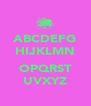 ABCDEFG HIJKLMN  OPQRST UVXYZ - Personalised Poster A4 size