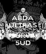 ABDA ULTRAS  CURVA 5UD - Personalised Poster A4 size