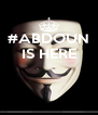 #ABDOUN IS HERE    - Personalised Poster A4 size