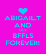 ABIGAIL.T AND LILY BFFLS FOREVER! - Personalised Poster A4 size