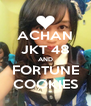 ACHAN JKT 48 AND FORTUNE COOKIES - Personalised Poster A4 size