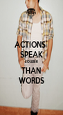 ACTIONS  SPEAK LOUDER THAN WORDS - Personalised Poster A4 size