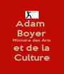 Adam  Boyer Ministre des Arts et de la Culture - Personalised Poster A4 size
