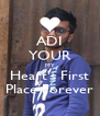 ADI YOUR MY Heart's First Place Forever - Personalised Poster A4 size