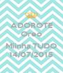 ADOROTE Oreo  Miinha TUDO 14/07/2015 - Personalised Poster A4 size