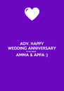 ADV. HAPPY WEDDING ANNIVERSARY TO MY DEAR AMMA & APPA :)  - Personalised Poster A4 size