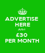 ADVERTISE  HERE JUST  £30  PER MONTH - Personalised Poster A4 size