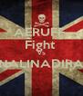 AERUFF- Fight  VS NALINADIRA  - Personalised Poster A4 size
