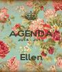 AGENDA 2014 - 2015  Ellen - Personalised Poster A4 size