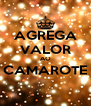 AGREGA VALOR AO CAMAROTE  - Personalised Poster A4 size