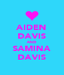 AIDEN DAVIS AND SAMINA DAVIS - Personalised Poster A4 size