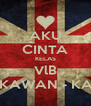 AKU CINTA KELAS VlB DAN KAWAN - KAWAN - Personalised Poster A4 size