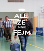 ALE  ZE  MNIE FEJM  - Personalised Poster A4 size