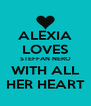 ALEXIA LOVES STEFFAN NERO WITH ALL HER HEART - Personalised Poster A4 size