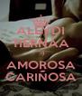 ALEYDI TIERNAA  :-) AMOROSA CARIÑOSA - Personalised Poster A4 size