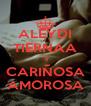 ALEYDI TIERNAA :-) CARIÑOSA AMOROSA - Personalised Poster A4 size