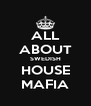 ALL ABOUT SWEDISH HOUSE MAFIA - Personalised Poster A4 size