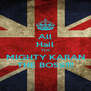All Hail The MIGHTY KARAN THE BOSS!!!! - Personalised Poster A4 size