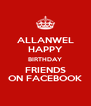 ALLANWEL HAPPY BIRTHDAY FRIENDS ON FACEBOOK - Personalised Poster A4 size