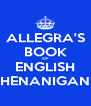 ALLEGRA'S BOOK OF ENGLISH SHENANIGANS - Personalised Poster A4 size