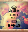 Allie Lou Nicky Izzi BFFLS - Personalised Poster A4 size
