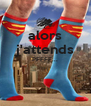 alors j'attends PFFFF...   - Personalised Poster A4 size