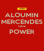 ALOUMIN MERCENDES 190e POWER  - Personalised Poster A4 size