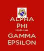 ALPHA PHI OMEGA GAMMA EPSILON - Personalised Poster A4 size