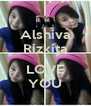 Alshiva Rizkita I LOVE YOU - Personalised Poster A4 size
