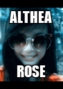 ALTHEA ROSE - Personalised Poster A4 size