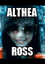 ALTHEA ROSS - Personalised Poster A4 size