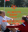 ALWAYS KEEP  CALM WHEN SOCCER  IS HERE - Personalised Poster A4 size