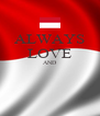 ALWAYS LOVE AND   - Personalised Poster A4 size