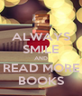 ALWAYS SMILE AND READ MORE BOOKS - Personalised Poster A4 size