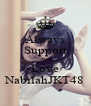 Always Support And Love NabilahJKT48 - Personalised Poster A4 size