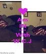 Am IN Love With W.C.J - Personalised Poster A4 size