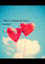 """""""Amar: cambia de casa el alma""""  - Constancio C. Vigil  - Personalised Poster A4 size"""