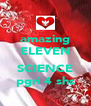 amazing ELEVEN  SCIENCE pgri 4 shs - Personalised Poster A4 size