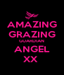 AMAZING GRAZING GUARDIAN ANGEL XX  - Personalised Poster A4 size