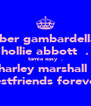 amber gambardella♥♡. hollie abbott♥♡. tamia easy♥♡. charley marshall♥♡. bestfriends forever♥ - Personalised Poster A4 size