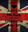Amish McRae And Ozzi Osborne My Bf - Personalised Poster A4 size