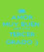 AMOR MUY BUEN  AÑO CON TERCER GRADO :) - Personalised Poster A4 size