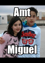 Amt Miguel - Personalised Poster A4 size