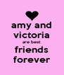 amy and victoria are best friends forever - Personalised Poster A4 size