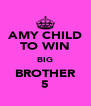 AMY CHILD TO WIN BIG BROTHER 5 - Personalised Poster A4 size